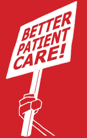 Better Patient Care picket sign