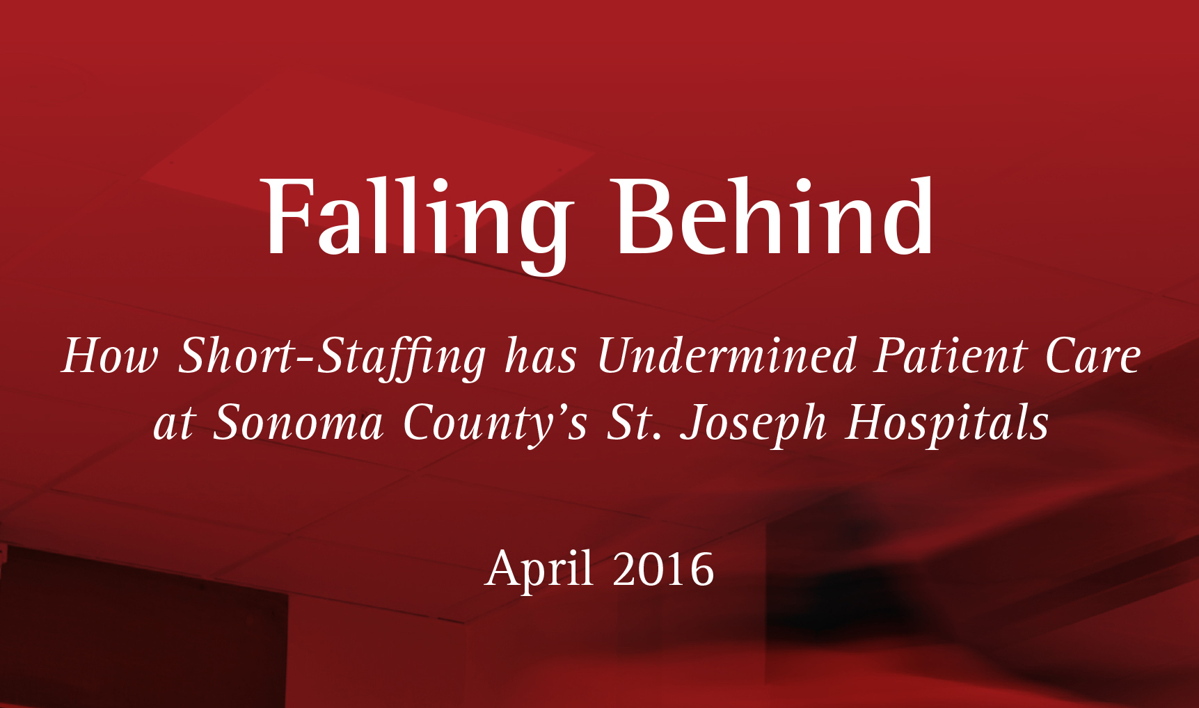 Falling Behind: An NUHW Report