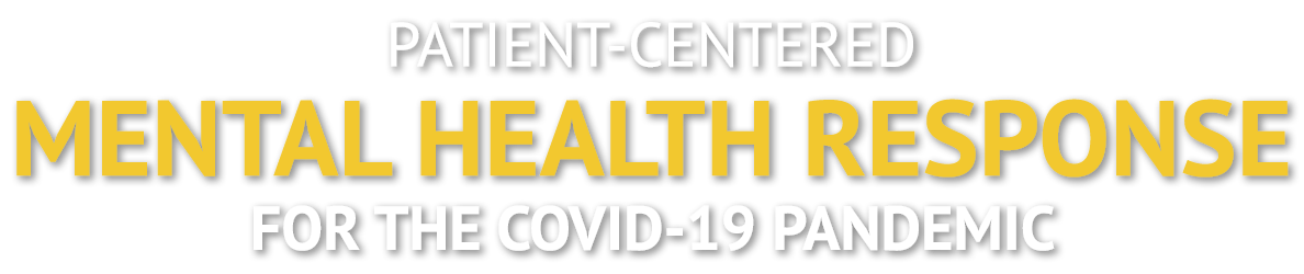 Patient-Centered Mental Health Response for the COVID-19 Pandemic